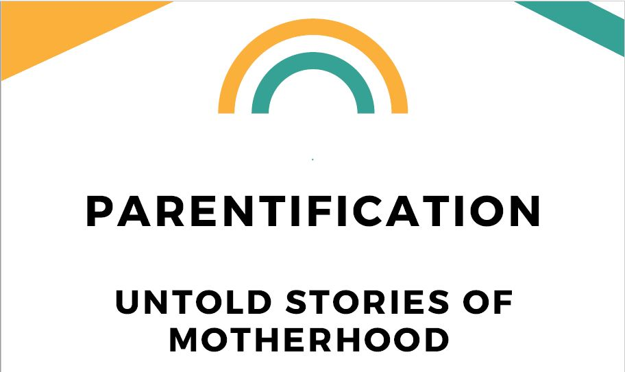 Untold Stories of Motherhood